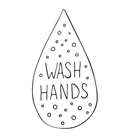 Vector illustration of water drop with wash hands text isolated on white background. Poster about hygiene. Restroom or bathroom print, toilet quote. Safety measure against viruses and bacteria