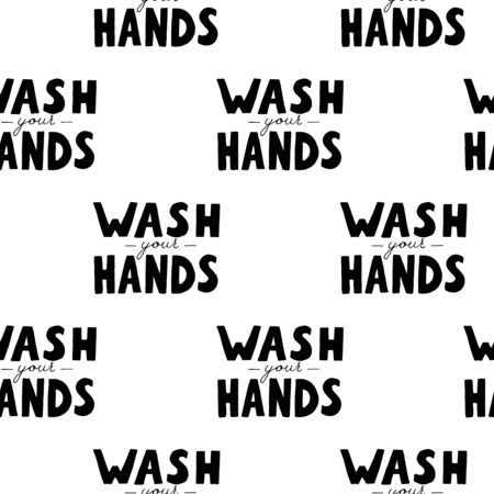 Seamless pattern with wash your hands vector lettering text. Poster about hygiene. Restroom or bathroom print, toilet quote. Safety measure against viruses and bacteria. Hand drawn illustration  イラスト・ベクター素材