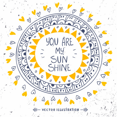 Stylish and beautiful card with sample text -you are my sunshine Ilustracja
