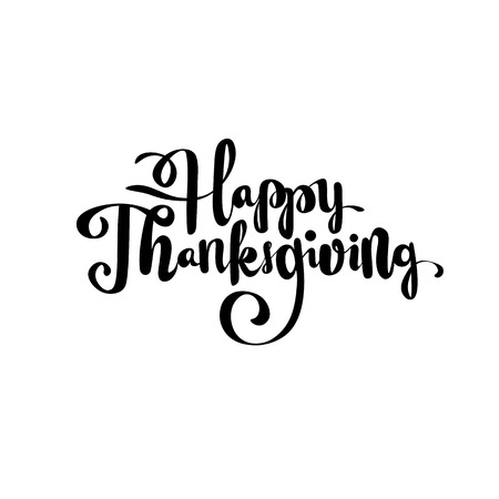 Happy thanksgiving brush hand lettering, isolated on white background. Calligraphy vector illustration for your holiday design.