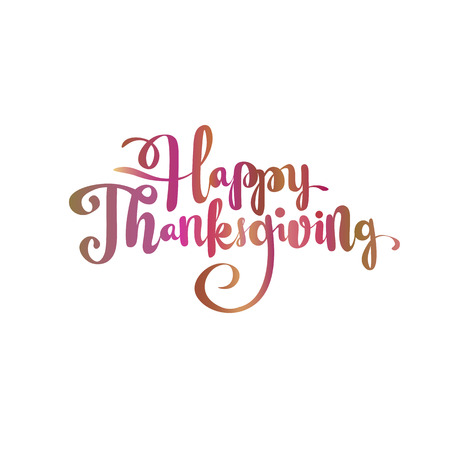 Happy thanksgiving brush hand lettering, isolated on white background. Calligraphy color gradient vector illustration for your holiday design. Ilustração