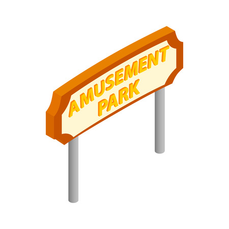 wonders: Amusement park road sign isometric 3d icon on a white background Illustration
