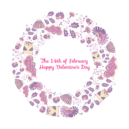 february 14: Vector frame ornament circular wreath of flowers and herbs with owls. Vector illustration of a wreath with floral elements and nature. Spring theme. Frame of doodles. Happy Valentines Day February 14