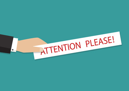 Hand holding banner with pay attention please. Vector illustration
