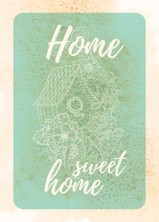 cute house: Vintage card design for greeting card, invitation, poster, scrapbook. Cute doodle Floral Bird House. Hand drawn in vector with home, sweet home lettering.