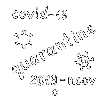 Set of contour lettering doodle handwritten black and white on theme of quarantine, self-isolation times and coronavirus prevention. Phrase for social networks, flyers, stickers, typography posters. Stock fotó