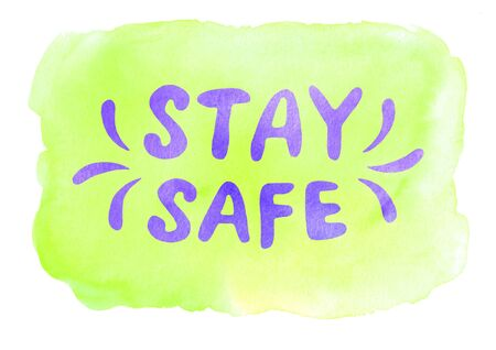 Stay home, stay safe - watercolor lettering on theme of quarantine, self-isolation times and coronavirus prevention. Phrase for social networks, flyers, stickers, typography poster. Stock fotó
