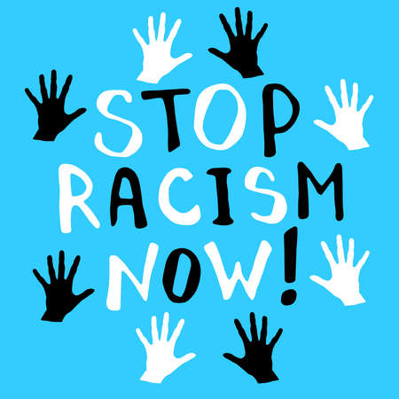 Stop racism - vector lettering doodle handwritten on theme of antiracism, protesting against racial inequality and revolutionary design. For flyers, stickers, posters, T-Shirt Design.