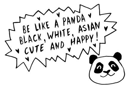 Be like panda. Black, white, asian, cute and happy - vector cute lettering doodle handwritten on theme of antiracism, protesting against racial inequality. For flyers, posters, stickers, t-shirt. 向量圖像