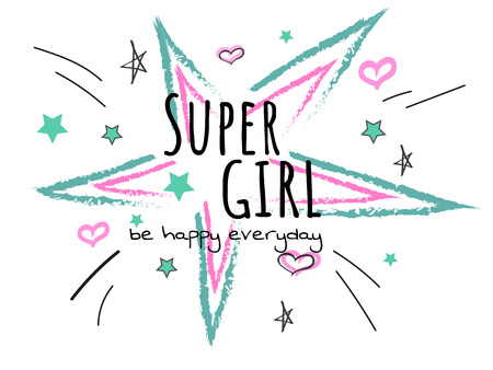 Cool slogan typography, t-shirt graphics, vectors illustration. fashion style - super girl with bursting star