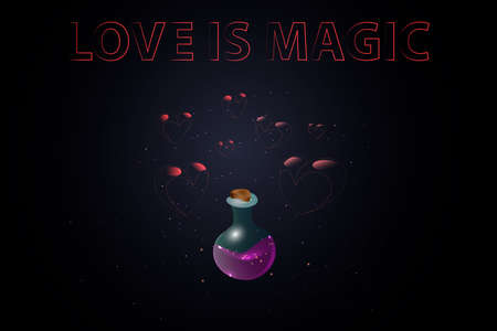 Poster for saint valentine and 14 february day. Magic bottle with love section on a dark background with a cold glowing glitter and transparent pink hearts. Written phrase love is magic, ideal for banners, backgrounds, invitations. Çizim