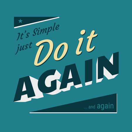 Do it again typography t-shirt vintage graphic design