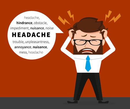 persona enferma: Hombre de negocios afortunado tiene un dolor de cabeza debido al trabajo duro Vectores