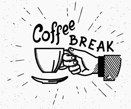 Retro coffee break crafted illustration with handwritten script and vintage stylized human hand holds a cup of hot coffee Vectores