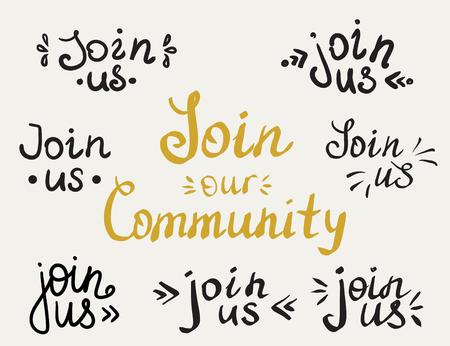 comunidad: Conjunto de unirse a nosotros y nuestras inscripciones de letras hechas a mano de la comunidad para la invitación. Los elementos de diseño aislados sobre fondo blanco. Mano escrito cartas para las redes sociales de miembros, anuncios y banners