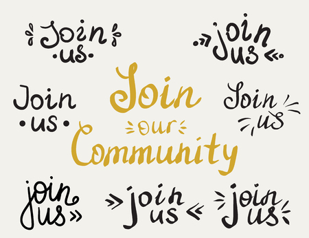 membership: Set of join us and our community handmade lettering inscriptions for invitation. Design elements isolated on white background. Hand written letters for social networks membership, ad and banners
