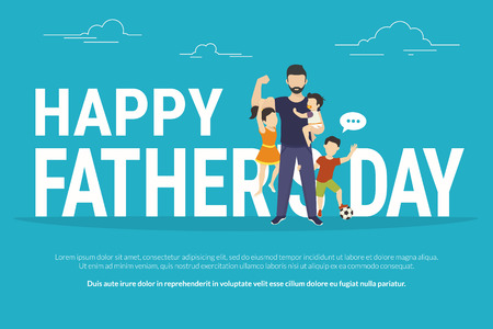 big letters: Happy fathers day flat conceptual illustration for greeting card or congratulations banner. Happy father with kids standing near big letters