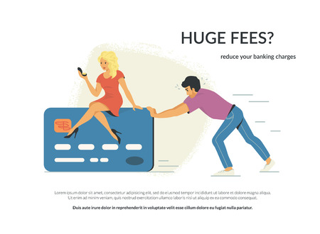 Huge fees and banking charges. Flat concept vector illustration of young man is pushing forward his wife sitting on the big credit card. He has huge fees as a burden in banking and finance industry
