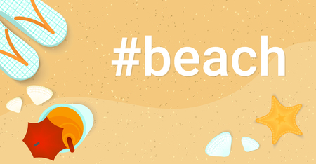 Hashtag beach concept flat vector illustration of landscape summer banner. Top view with seashells, starfish and cocktail on the sand woth copy space. Standard-Bild - 117330480