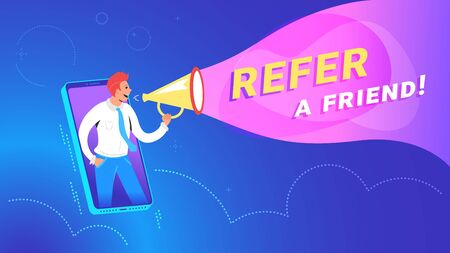 Refer a friend concept vector illustration of happy manager shouting on megaphone to invite new customers from mobile app