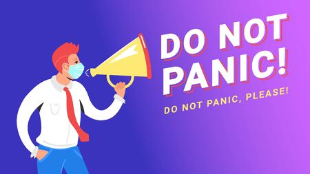 Do not panic concept vector illustration of man shouting into megaphone