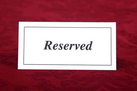 reserved sign:  reserved sign on table