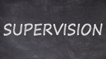 Supervision written on blackboard