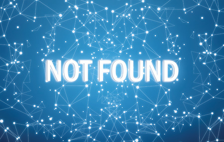 Not found on digital interface and blue network background