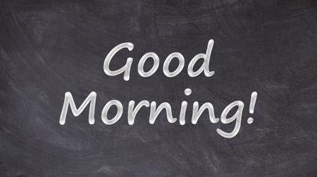 Good morning written on blackboard