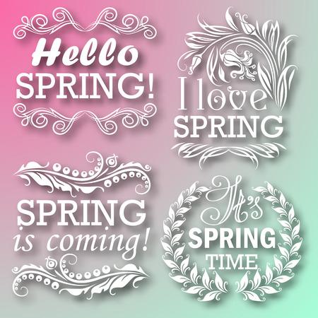 borde de flores: Hola Primavera, La primavera est� llegando, me encanta la primavera, Su tiempo de primavera. El dise�o tipogr�fico con el texto, filigrana floral, sombra para tarjetas de felicitaci�n, cartel. Ilustraci�n del vector EPS 10.