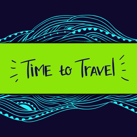 time frame: Abstract horizontal border with blue seamless waves, hand-drawn frame with place for text, lettering Time to Travel, can be used for invitations, postcards, flyers, cups, cards, Eps 10 Illustration