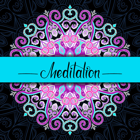 Vector hand-drawn oriental mandala with place for text, ethnic mandala border, decorative background with colorful ornament, good for greeting card and invitation, Meditation lettering, EPS 10