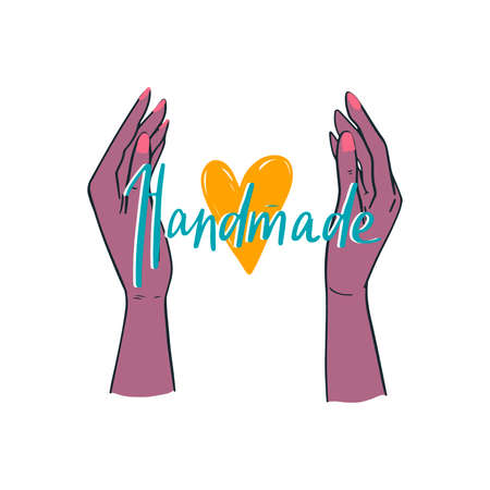 Two female hands holding the heart. Handmade lettering emblem for your design. Handwritten handdrawn label for hand craft product and handicraft shop. Homemade, DIY, do it yourself concept.