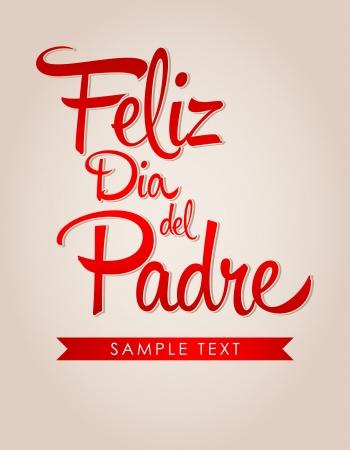 happy Fathers Day: Feliz dia de padre - el texto espa�ol padres feliz d�a Tarjeta de cosecha Vectores