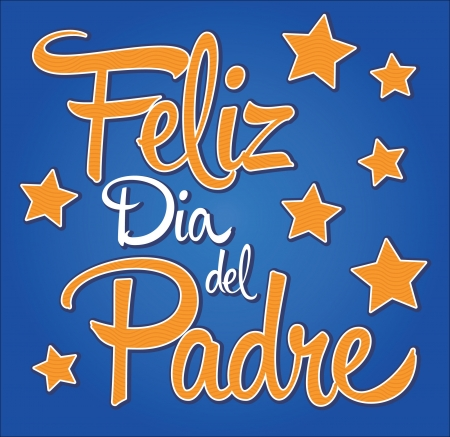 Feliz dia de padre - spanish text Happy fathers day card  Stock Vector - 19932342