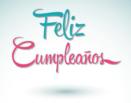 happy people: Feliz Cumpleanos - happy birthday spanish text - lettering Illustration