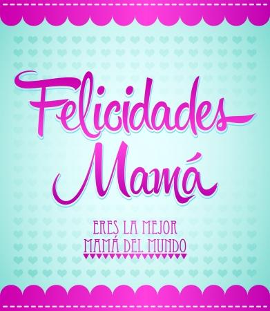 Felicidades ママ、おめでとうの母スペイン語のテキスト - デザイン カード  イラスト・ベクター素材