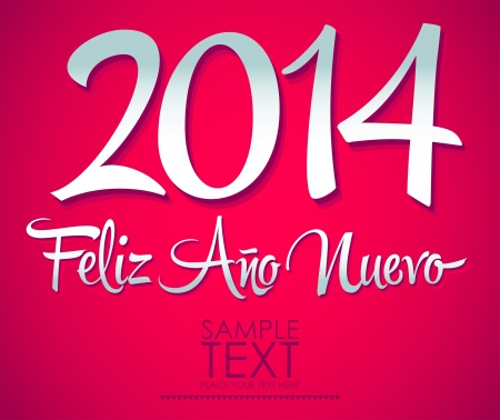 Feliz Ano Nuevo - spanish text - Happy New Year lettering 2014 Vector