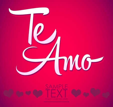 Te Amo - spanish love you lettering - calligraphy; scalable and editable vector illustration Vector