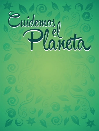Cuidemos el Planeta - Care for the Planet spanish text - Vector ecology concept