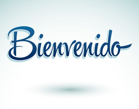 Bienvenido - Welcome spanish text - lettering vector