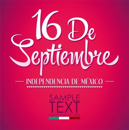 16 de Septiembre, dia de independencia de Mexico - September 16 Mexican independence day spanish text Ilustração