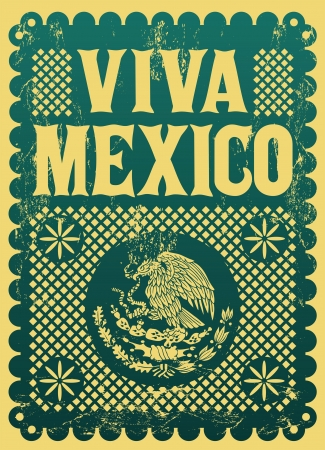 mexican culture: Vintage Viva Mexico - mexican holiday vector poster - Grunge effects can be easily removed