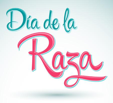 Dia de la Raza - レース - コロンブス記念日のスペイン語のテキストの日 - ベクトル レタリング  イラスト・ベクター素材