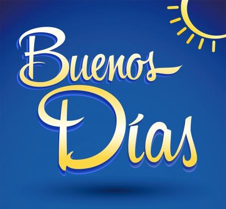 typography signature: Buenos Dias - Buenos D�as espa�ol texto de las letras - vector