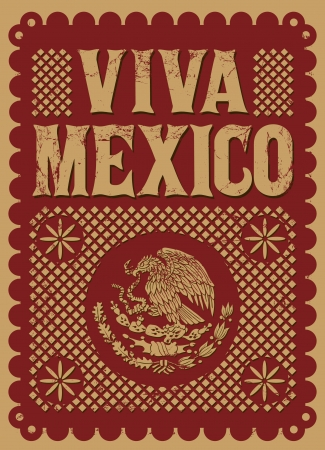 president of mexico: Vintage Viva Mexico - mexican holiday vector poster - Grunge effects can be easily removed