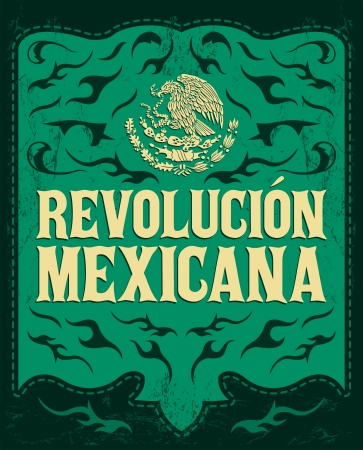 Revolucion Mexicana - mexican revolution spanish text - holiday vector poster - Grunge effects can be easily removed Иллюстрация