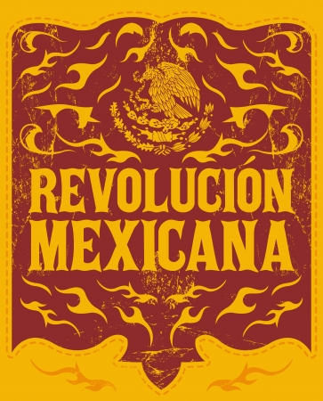 Revolucion Mexicana - mexican revolution spanish text - holiday vector poster - Grunge effects can be easily removed Vector