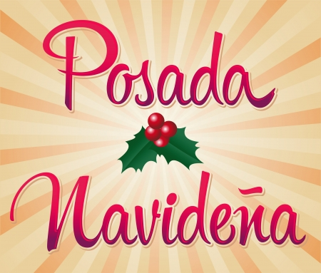 Posada Navidena  - Mexican traditional christmas celebration - spanish text