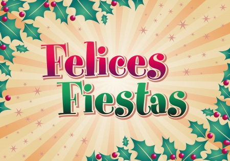 happy new year banner: Felices fiestas - happy holidays spanish text - vector card